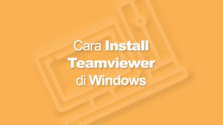 Cara Install Teamviewer