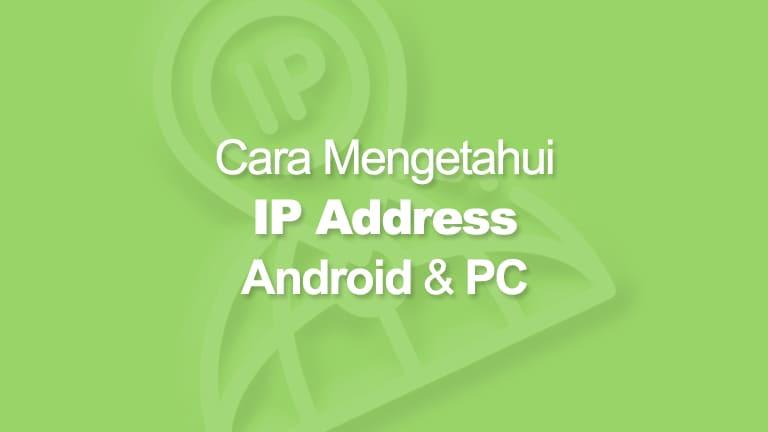 Cara Mengetahui IP Address