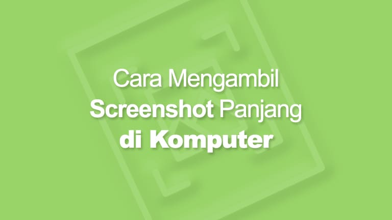 Cara Screenshot Panjang