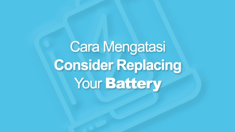 Consider Replacing Your Battery