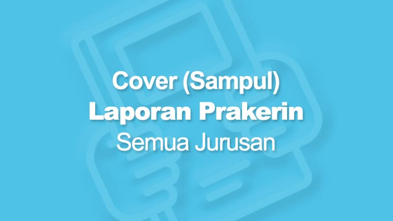 Contoh Cover Laporan Prakerin