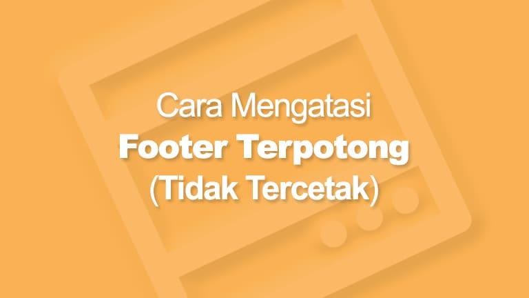 Footer Tidak Tercetak