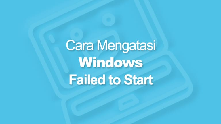 Windows Failed to Start