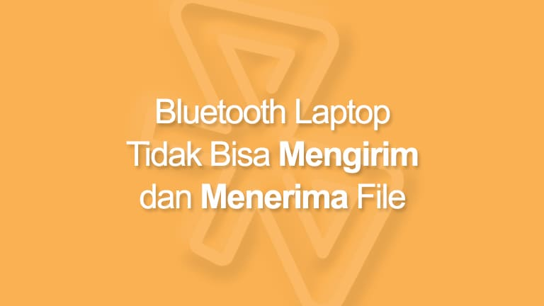 Cara Mengatasi Bluetooth Laptop Error
