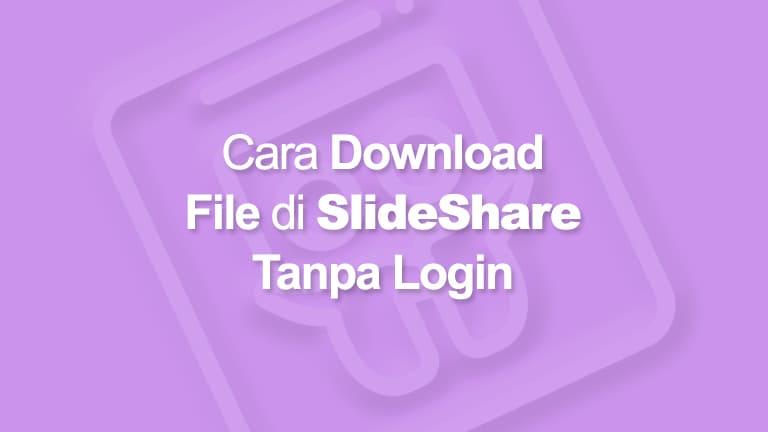 Cara Download File di SlideShare